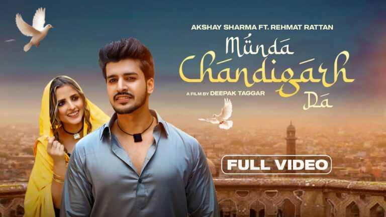 Munda Chandigarh Da Lyrics - Akshay Sharma, Sonalika Verma