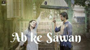 Ab Ke Sawan Lyrics - Sachin Sanghvi
