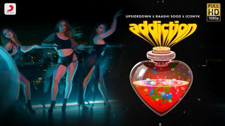 Addiction Lyrics - Raashi Sood