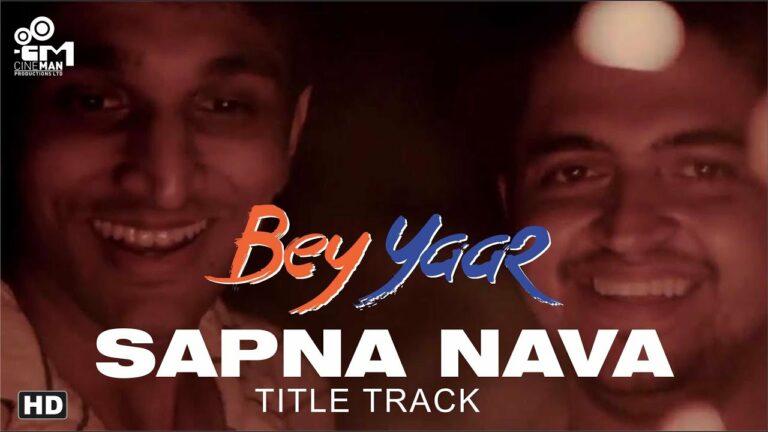 Bey Yaar (Title Track) Lyrics - Madhav Krishna, Darshan Raval
