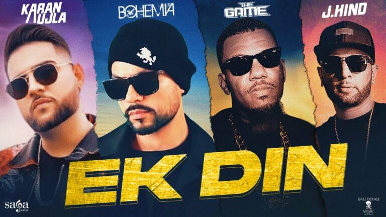 Ek Din Lyrics - Bohemia, The Game, Karan Aujla, J Hind