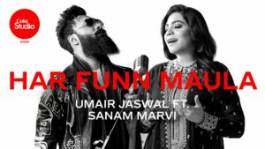 Har Funn Maula Lyrics - Umair Jaswal, Sanam Marvi