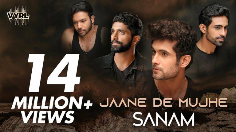 Jaane De Mujhe Lyrics - Sanam