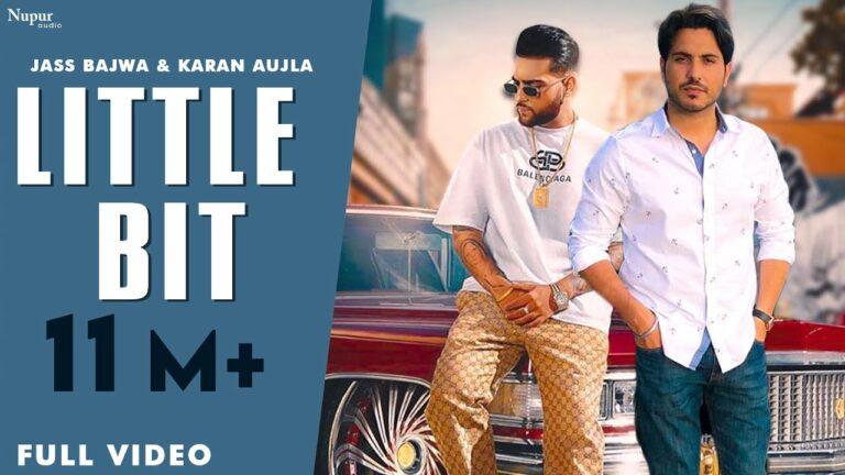 Little Bit Lyrics - Jass Bajwa, Karan Aujla