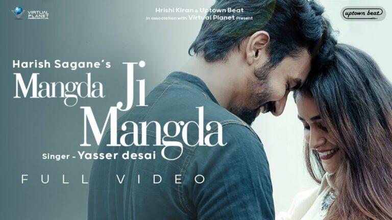 Mangda Ji Mangda Lyrics - Yasser Desai