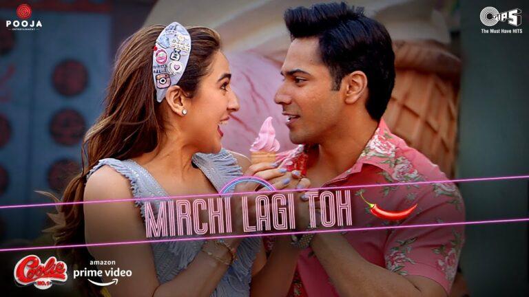 Mirchi Lagi Toh Lyrics - Kumar Sanu, Alka Yagnik