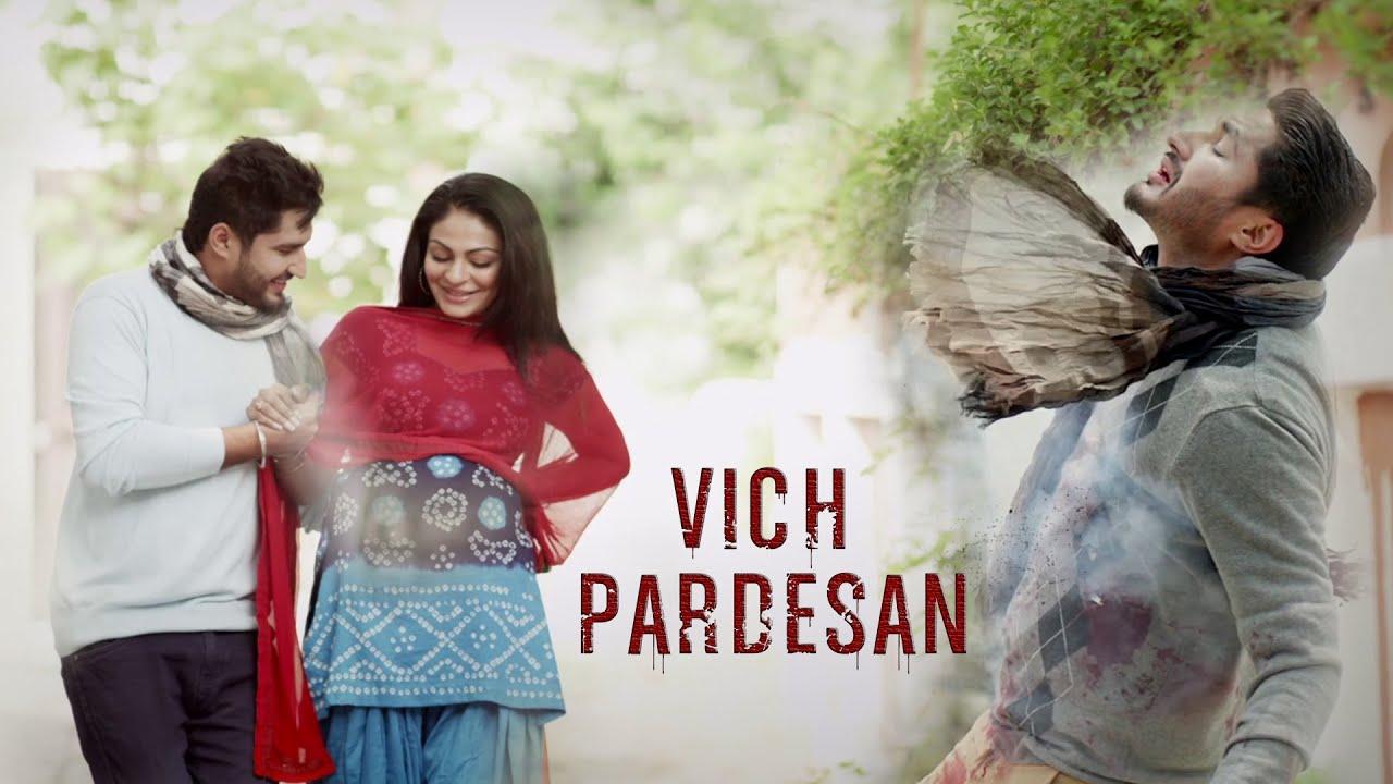 Vich Pardesan Lyrics - Jassi Gill