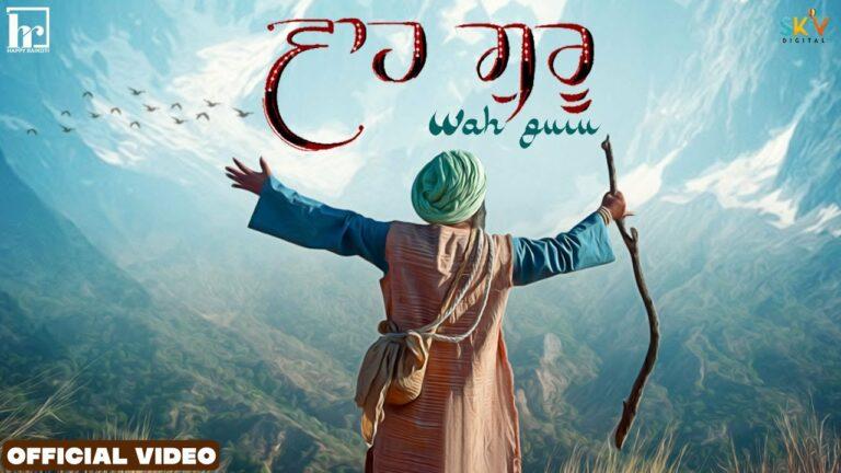 Wah Guru Lyrics - Happy Raikoti