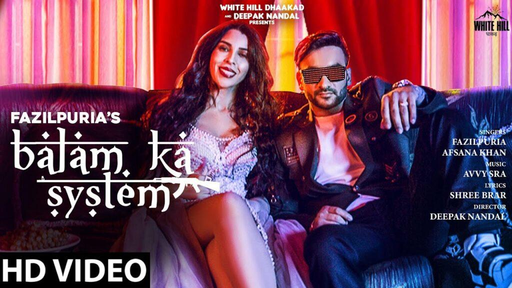 Balam Ka System Lyrics - Afsana Khan, Fazilpuria