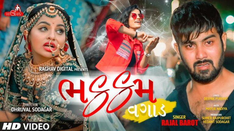 Bhakkam Vagad Lyrics - Rajal Barot