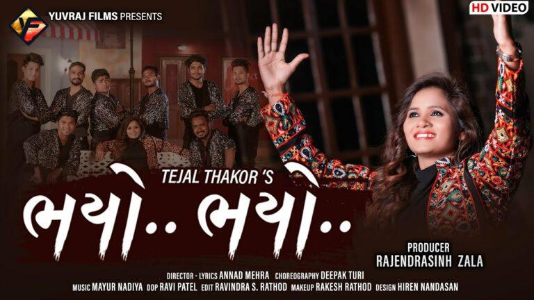 Bhayo Bhayo Lyrics - Tejal Thakor