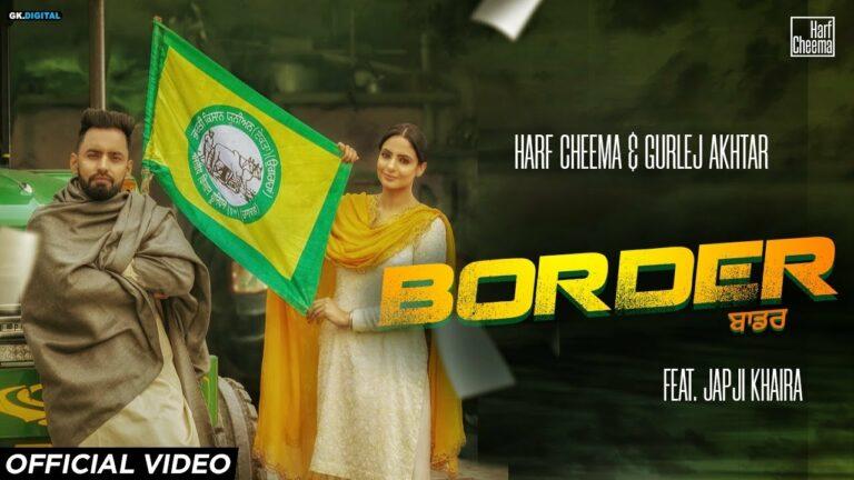 Border Lyrics - Harf Cheema, Gurlej Akhtar