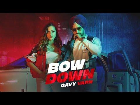 Bow Down Lyrics - Gavy Varn