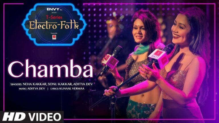 Chamba Lyrics - Aditya Dev, Neha Kakkar, Sonu Kakkar