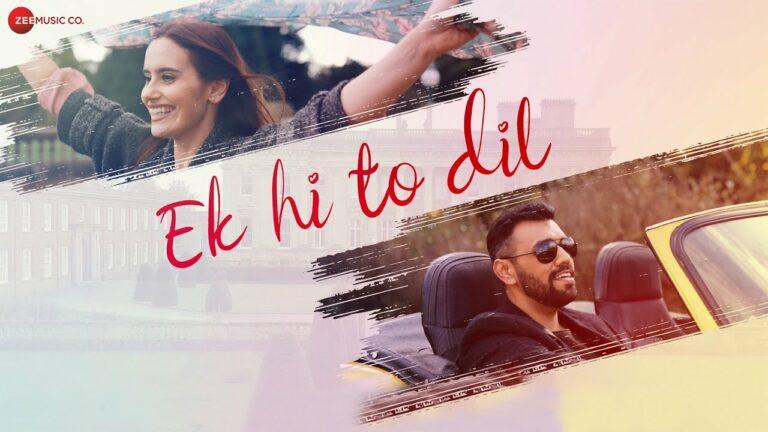 Ek Hi To Dil Lyrics - Touqeer Butt