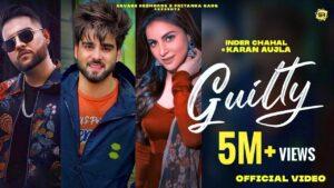 Guilty Lyrics - Karan Aujla, Inder Chahal
