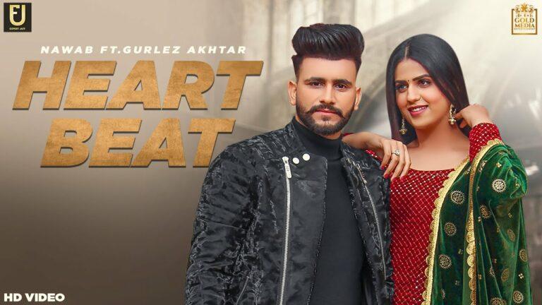 Heart Beat Lyrics - Nawab, Gurlej Akhtar