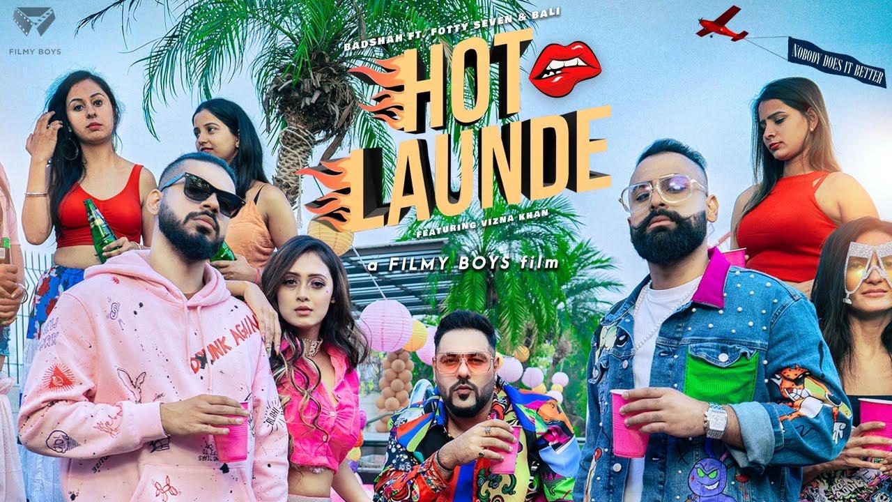 Hot Launde Lyrics - Badshah, Fotty Seven, Bali