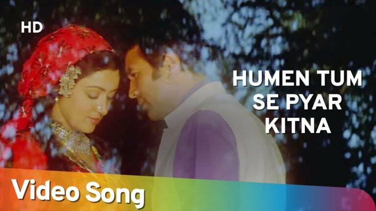 Humen Tumse Pyar Kitna Lyrics - Kishore Kumar