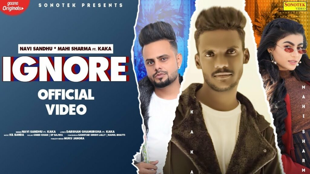 Ignore Lyrics - Kaka, Navi Sandhu