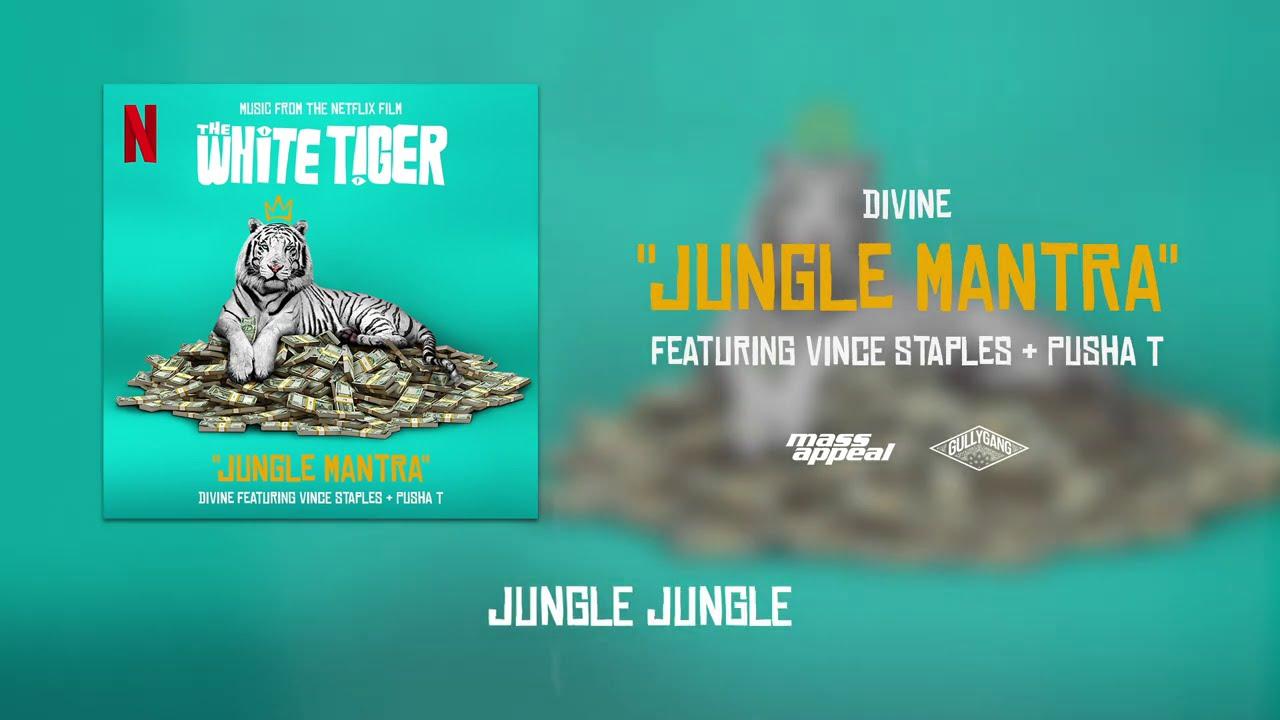 Jungle Mantra Lyrics - Divine, Pusha T, Vince Staples