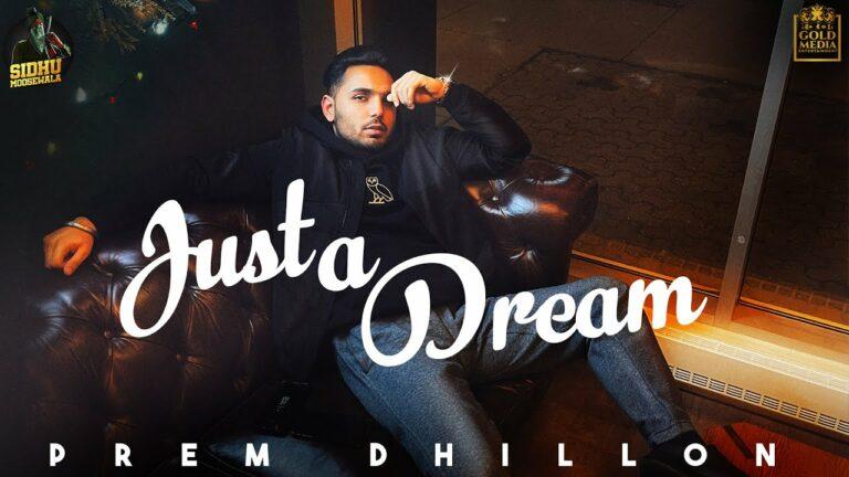 Just A Dream Lyrics - Prem Dhillon