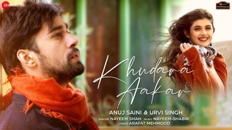 Khudara Aakar Lyrics - Nayeem Shah