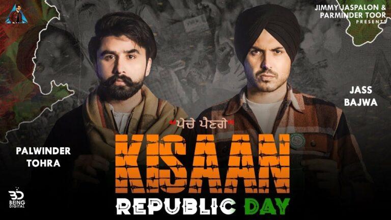 Kisaan Republic Day Lyrics - Jass Bajwa, Palwinder Tohra