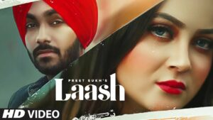 Laash Lyrics - Preet Sukh