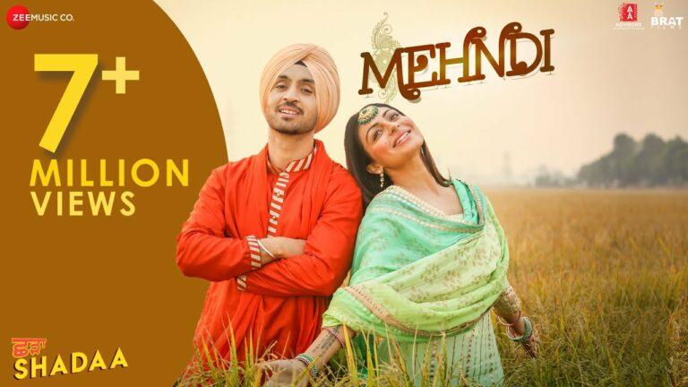 Mehndi Lyrics - Diljit Dosanjh, Shipra Goyal