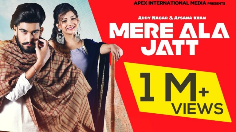 Mere Ala Jatt Lyrics - Addy Nagar, Afsana Khan