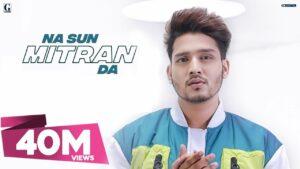 Na Sun Mitran Da Lyrics - Karan Randhawa