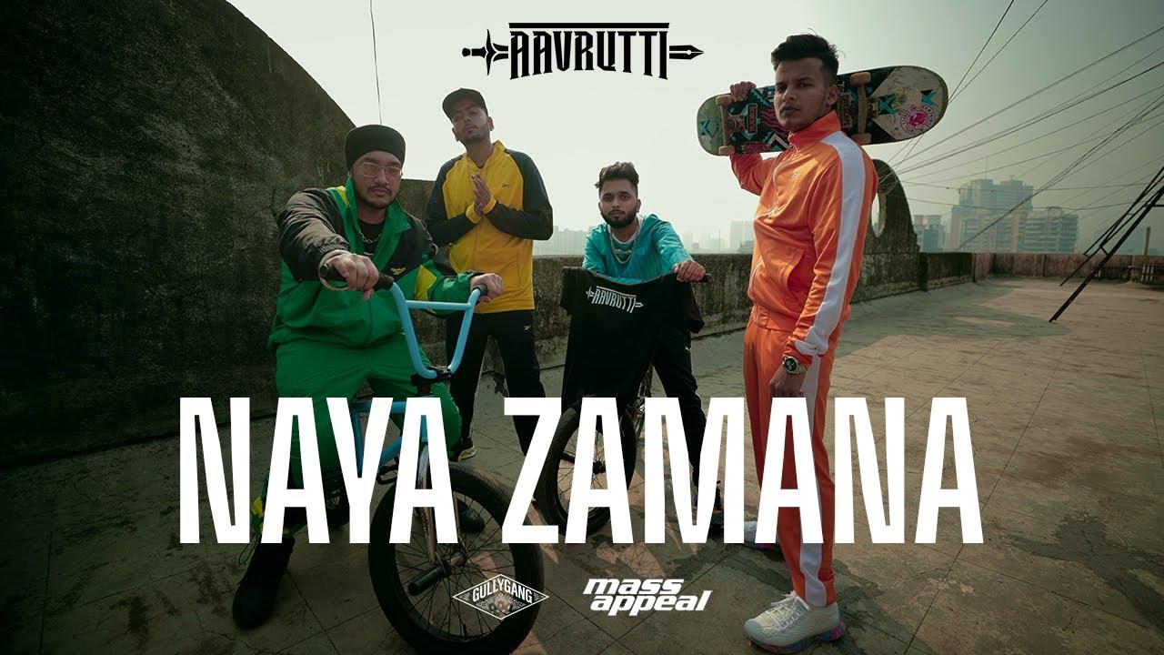 Naya Zamana Lyrics - Aavrutti