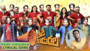 Nede Vidudala (Title Track) Lyrics - Rahul Sipligunj