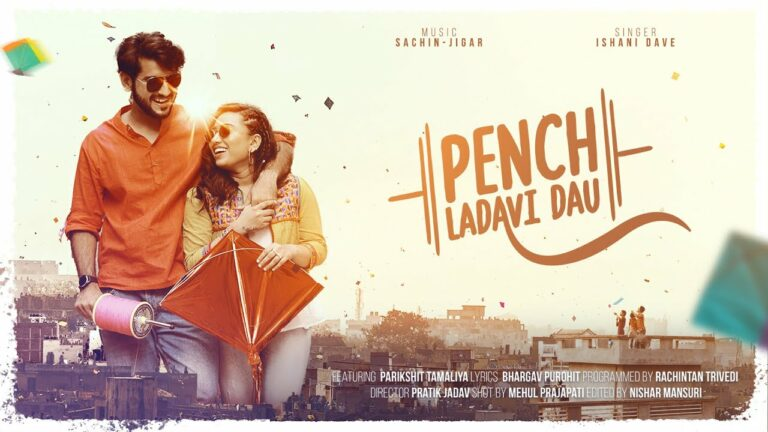 Pench Ladavi Dau Lyrics - Ishani Dave