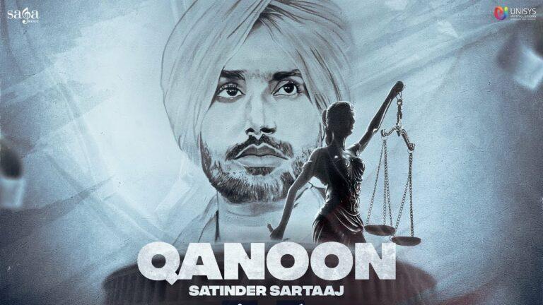 Qanoon Lyrics - Satinder Sartaaj