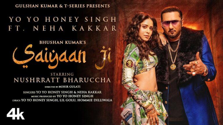 Saiyaan Ji Lyrics - Neha Kakkar, Yo Yo Honey Singh