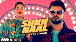 Sukh Naal Lyrics - Teji Pannu