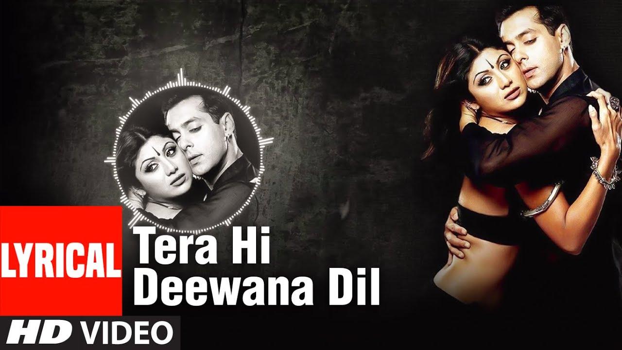 Tera Hi Deewana Dil Lyrics - Anuradha Paudwal, Kumar Sanu