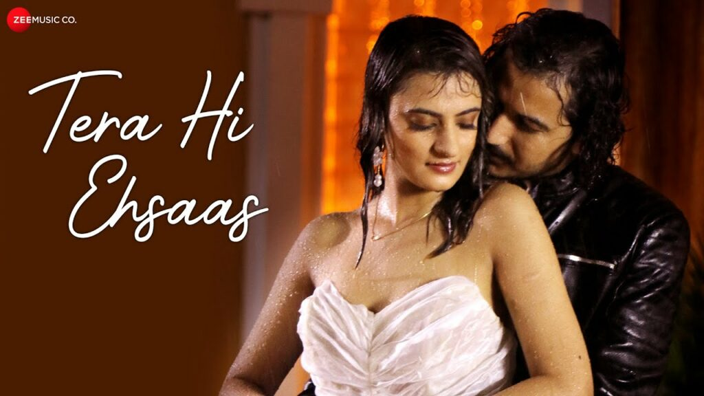 Tera Hi Ehsaas Lyrics - Dev Negi