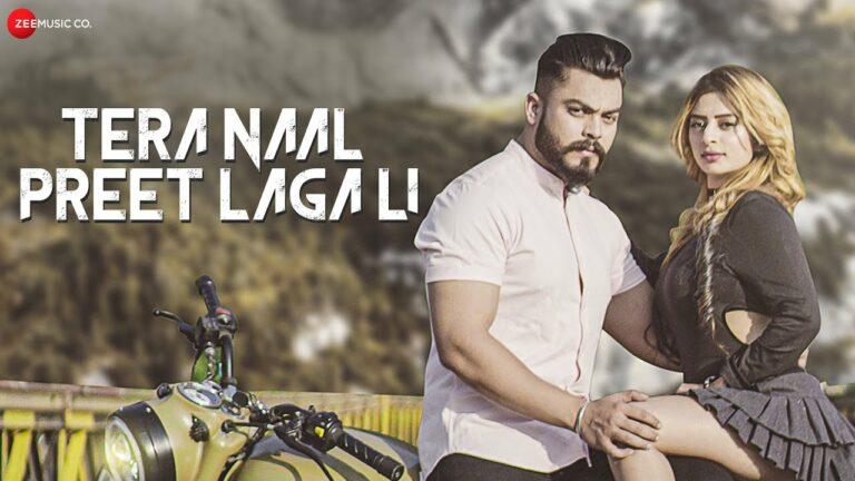 Tera Naal Preet Lagali Lyrics - Shahid Mallya, P Ranka