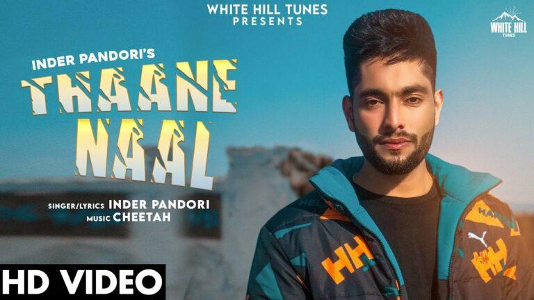 Thaane Naal Lyrics - Inder Pandori