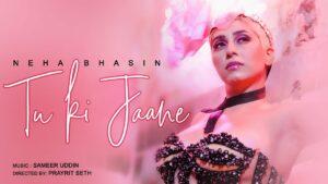 Tu Ki Jaane Lyrics - Neha Bhasin