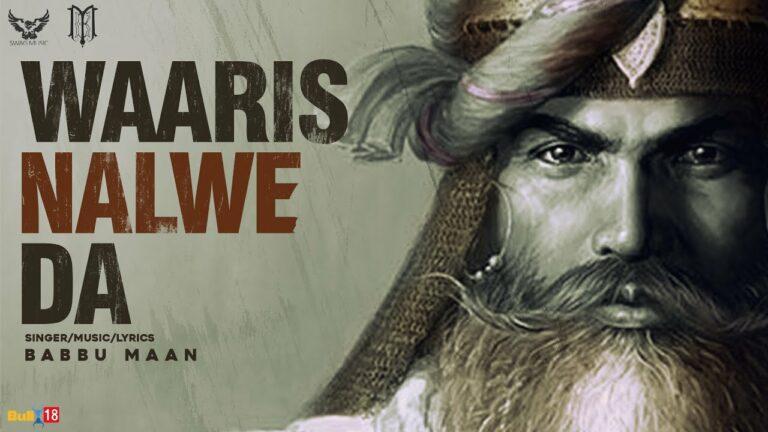 Waaris Nalwe Da Lyrics - Babbu Maan