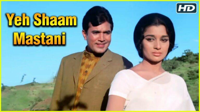 Yeh Shaam Mastani Lyrics - Kishore Kumar