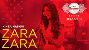 Zara Zara Lyrics - Kinza Hashmi, Shany Haider