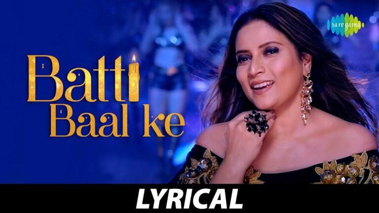 Batti Bal Ke Lyrics - Soumitra Dev Burman