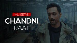 Chandni Raat Lyrics - Ali Sethi