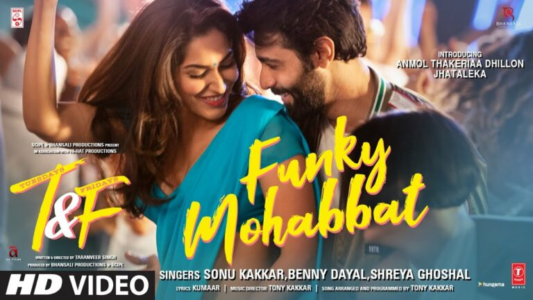 Funky Mohabbat Lyrics - Sonu Kakkar, Benny Dayal, Shreya Ghoshal