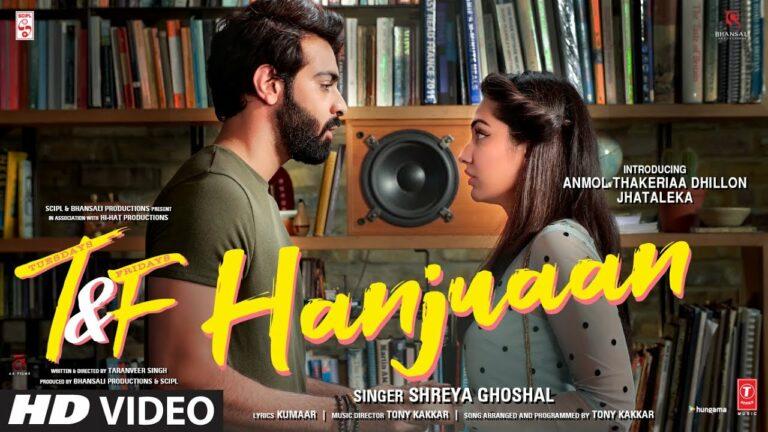 Hanjuaan Lyrics - Shreya Ghoshal